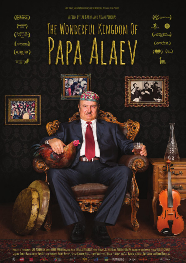 The Wonderful Kingdom of Papa Alaev